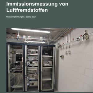 Immissionsmessung von Luftfremdstoffen - Messempfehlungen